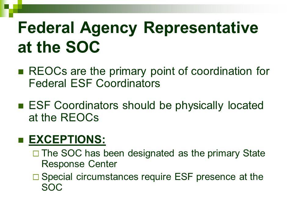 Federal Agency Representative at the SOC