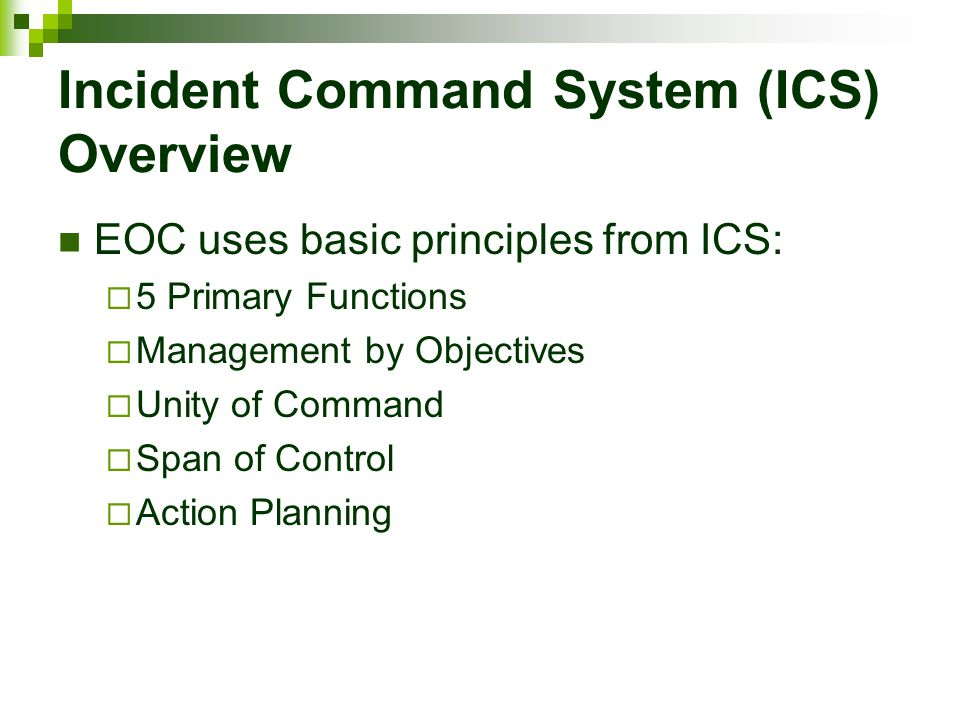 Incident Command System (ICS) Overview