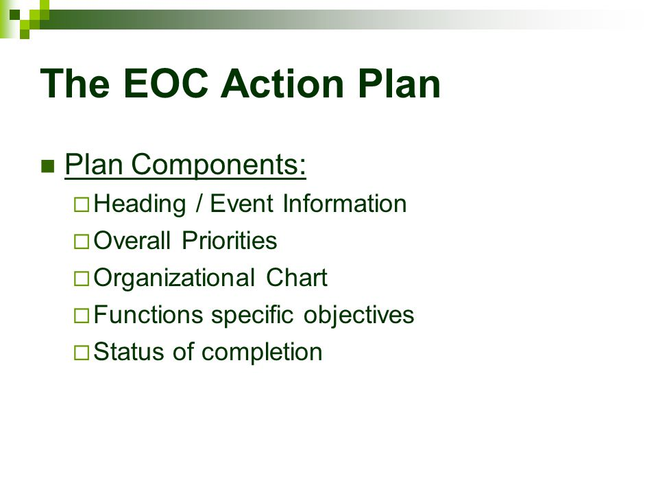 The EOC Action Plan Plan Components: Heading / Event Information