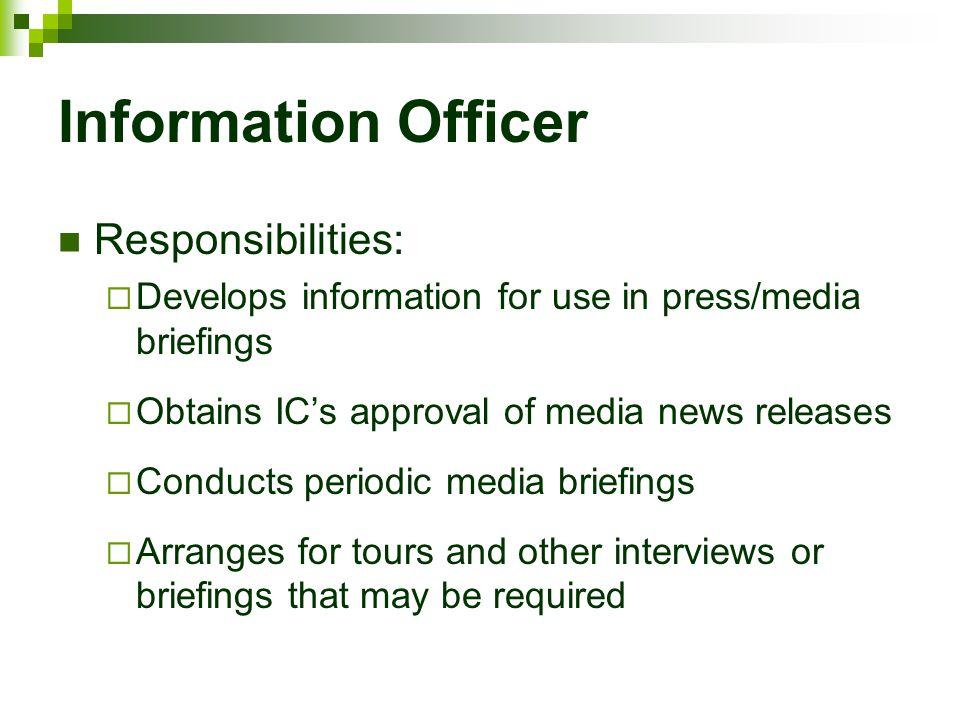 Information Officer Responsibilities: