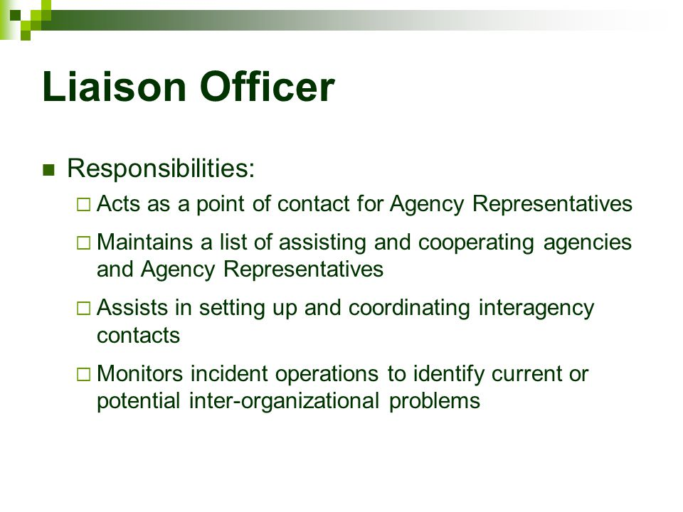 Liaison Officer Responsibilities:
