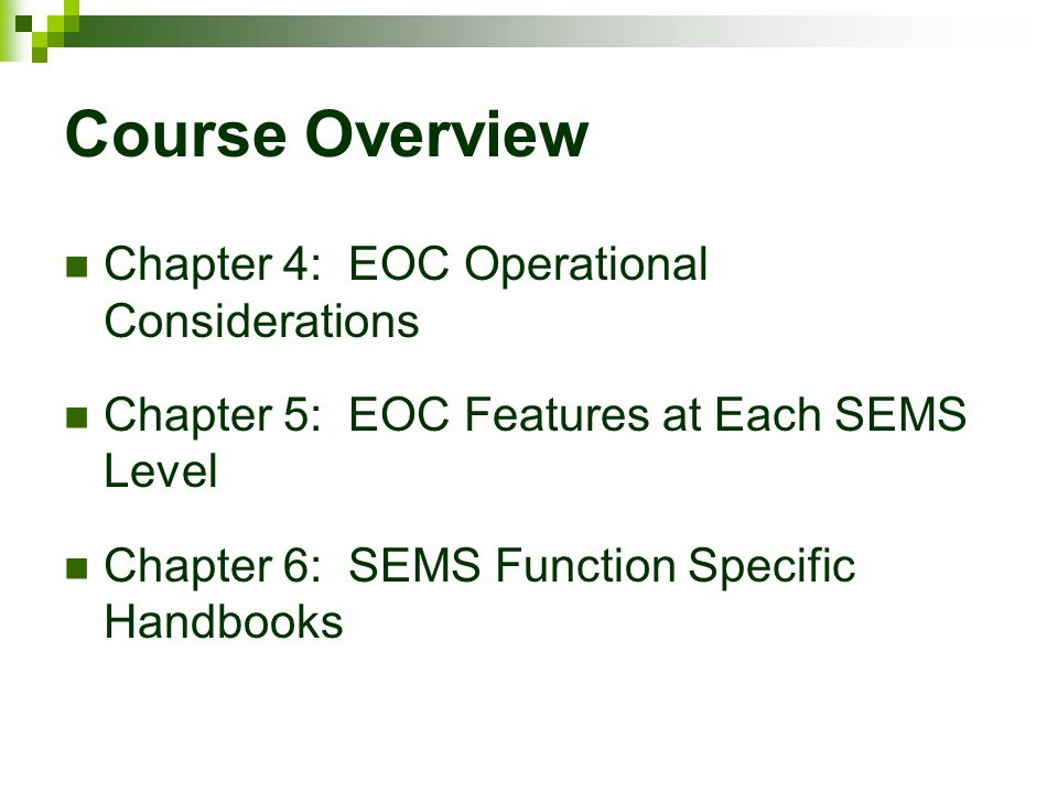 Course Overview Chapter 4: EOC Operational Considerations