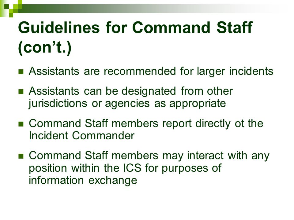 Guidelines for Command Staff (con't.)