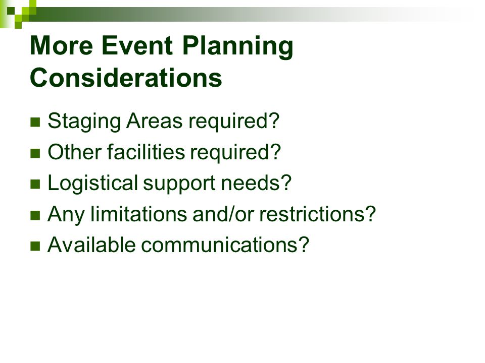 More Event Planning Considerations