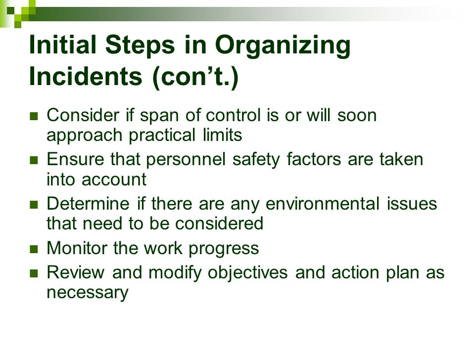 Initial Steps in Organizing Incidents (con't.)