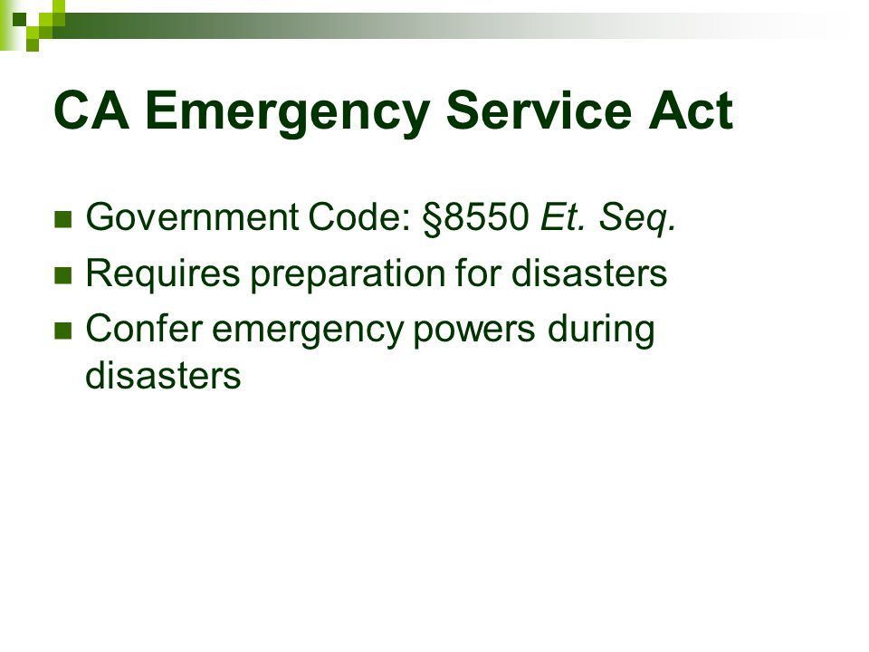 CA Emergency Service Act