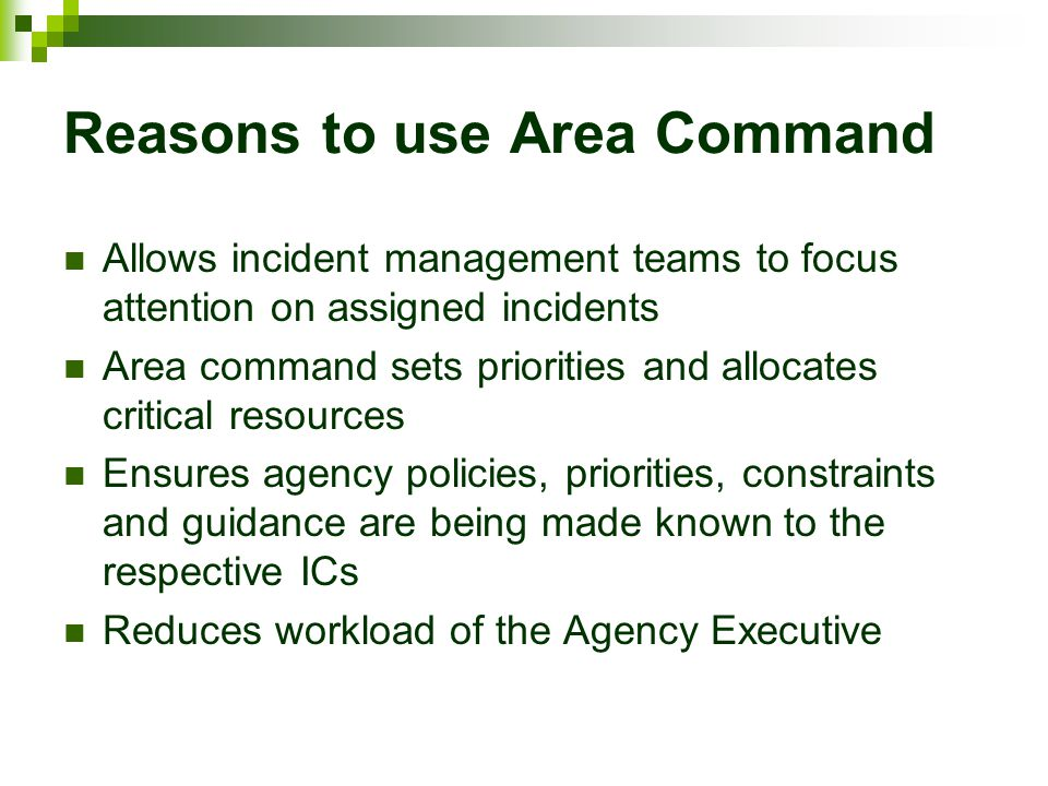 Reasons to use Area Command