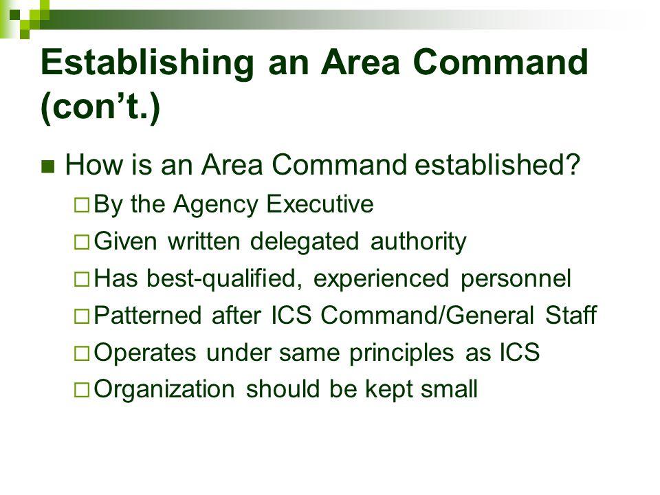 Establishing an Area Command (con't.)