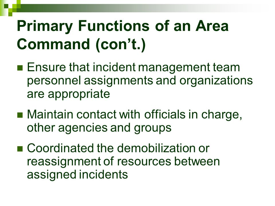 Primary Functions of an Area Command (con't.)