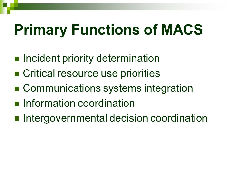 Primary Functions of MACS