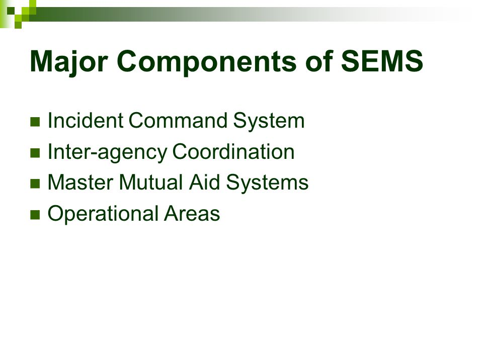 Major Components of SEMS