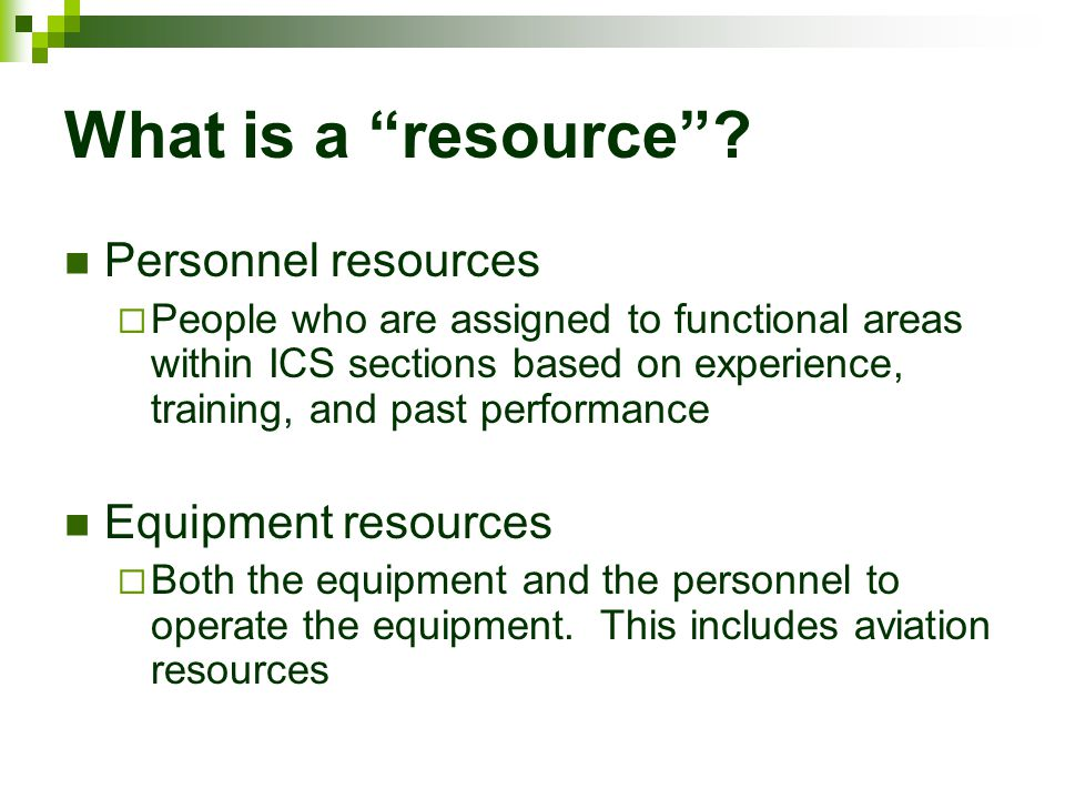 What is a resource Personnel resources Equipment resources