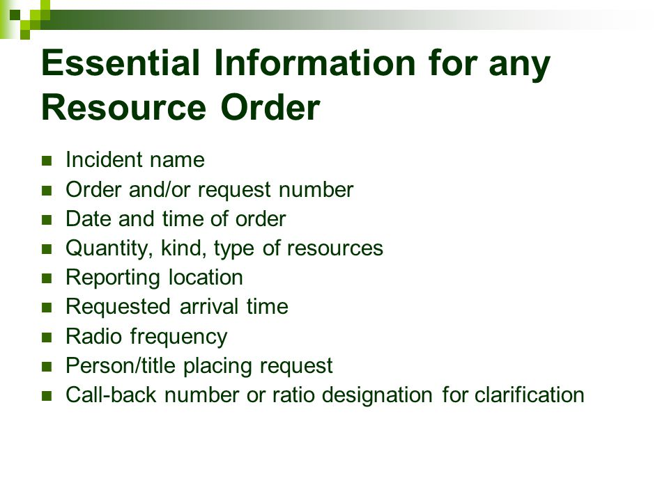 Essential Information for any Resource Order