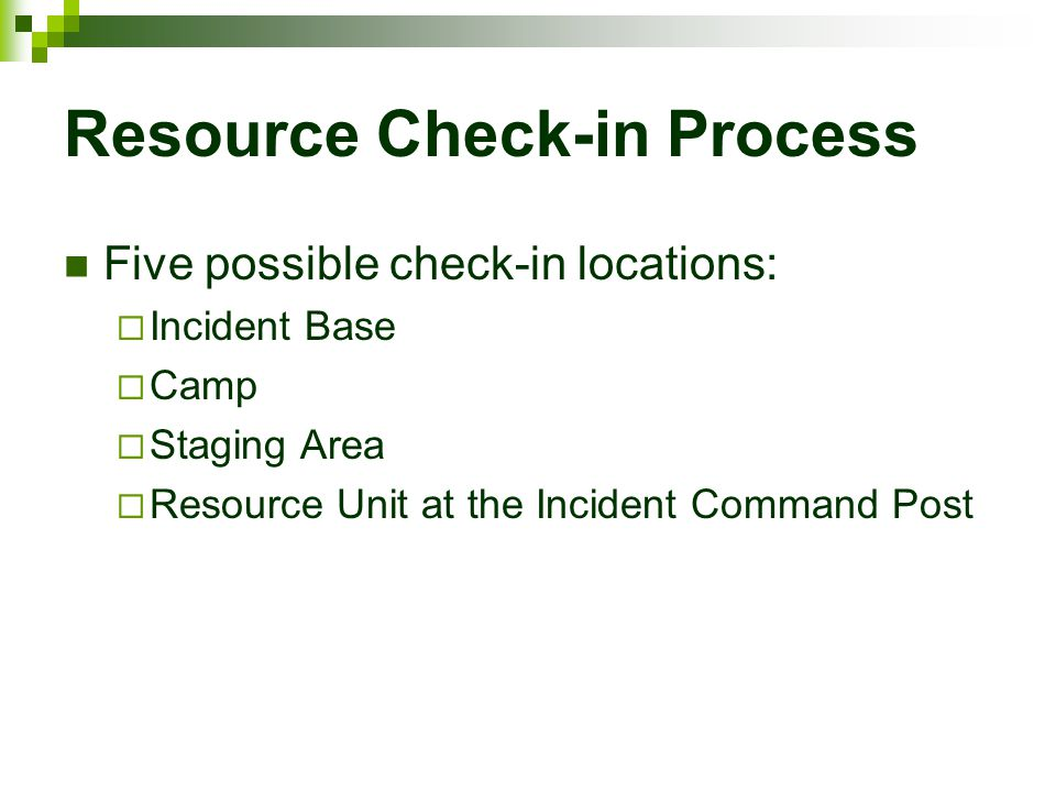 Resource Check-in Process