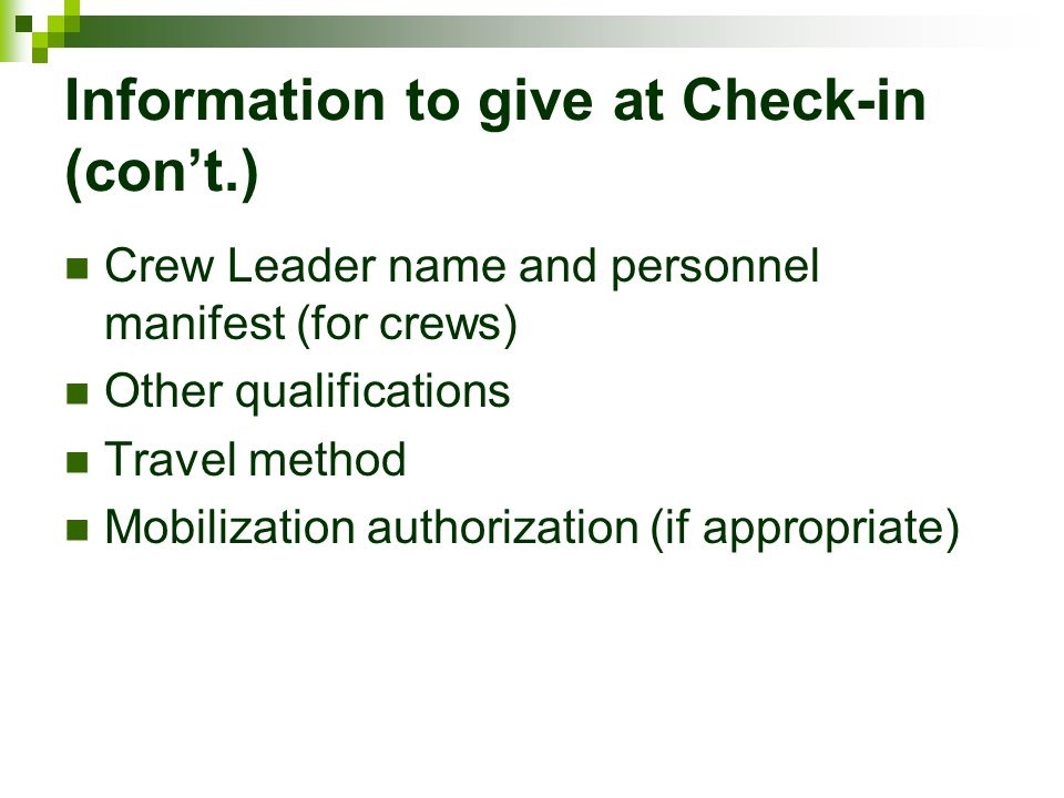 Information to give at Check-in (con't.)