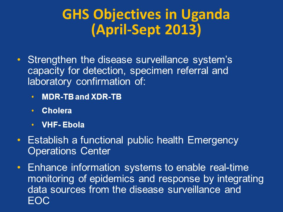 GHS Objectives in Uganda