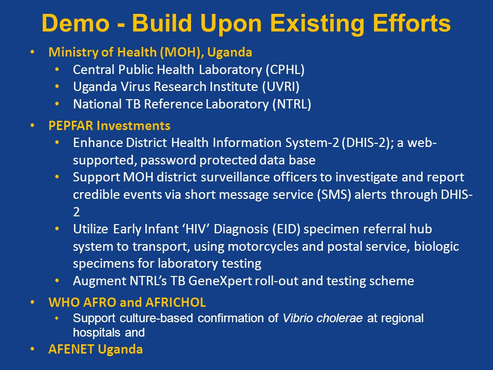 Demo - Build Upon Existing Efforts