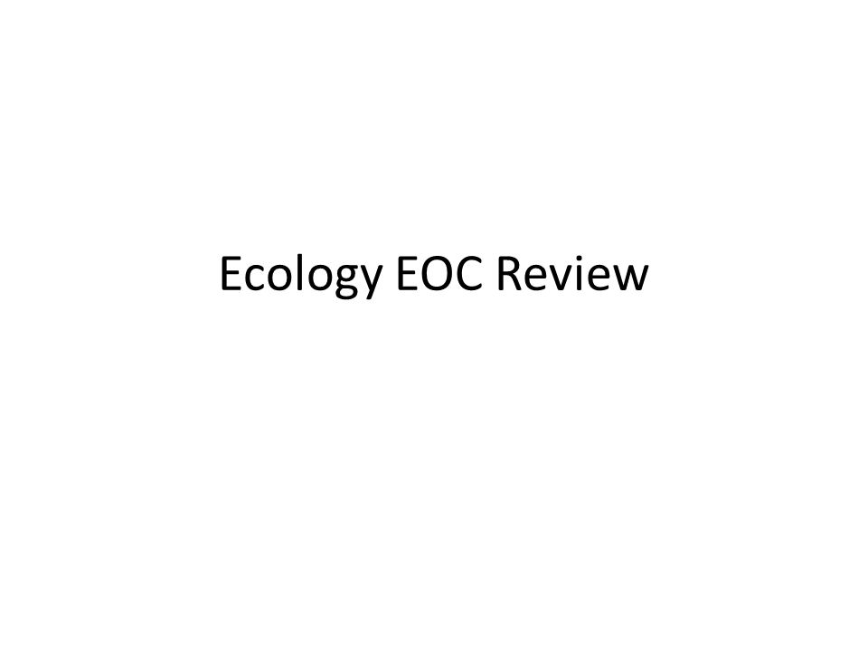 Ecology EOC Review