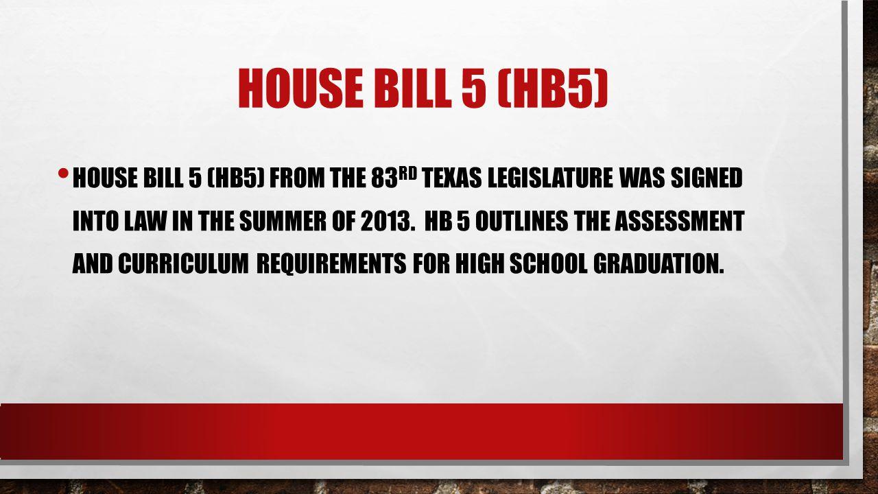 House bill 5 (hb5)