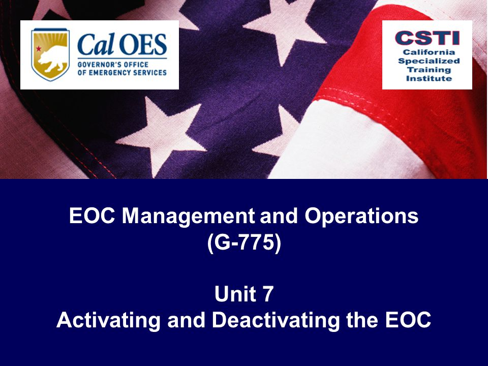 EOC Management and Operations Activating and Deactivating the EOC