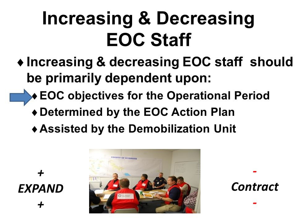 Increasing & Decreasing EOC Staff