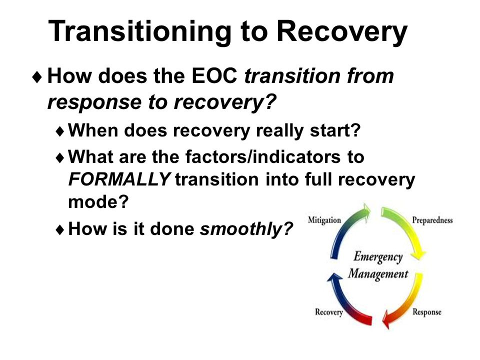 Transitioning to Recovery