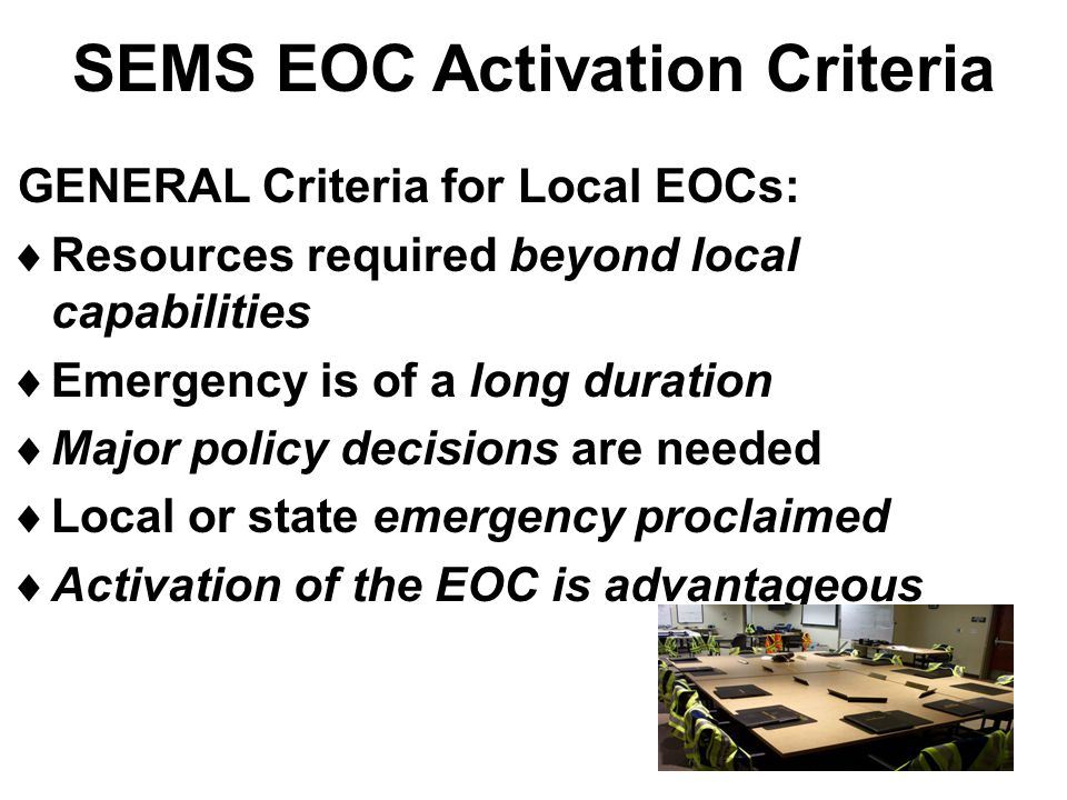 SEMS EOC Activation Criteria