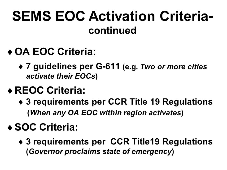 SEMS EOC Activation Criteria- continued