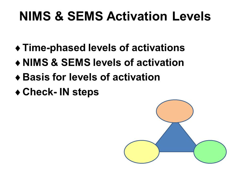 NIMS & SEMS Activation Levels
