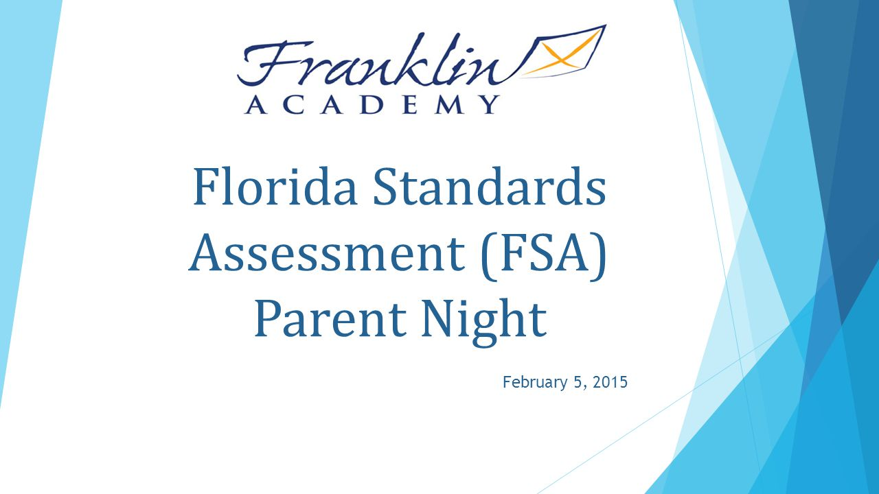 Florida Standards Assessment (FSA) Parent Night