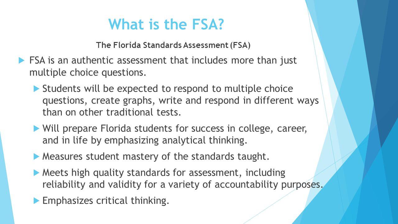 The Florida Standards Assessment (FSA)