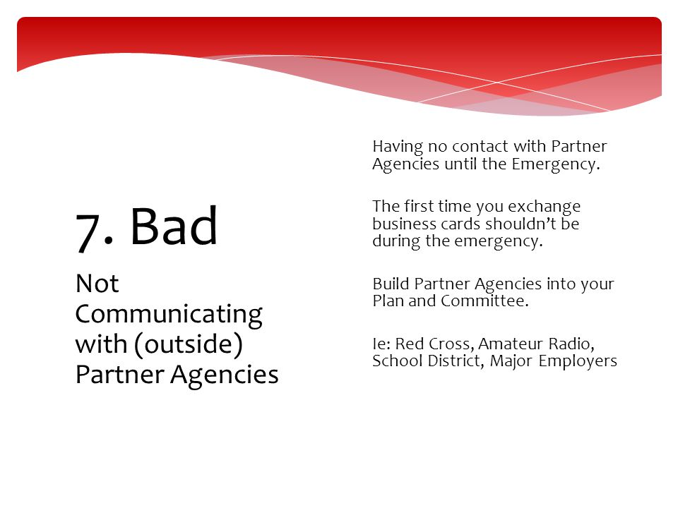 7. Bad Not Communicating with (outside) Partner Agencies