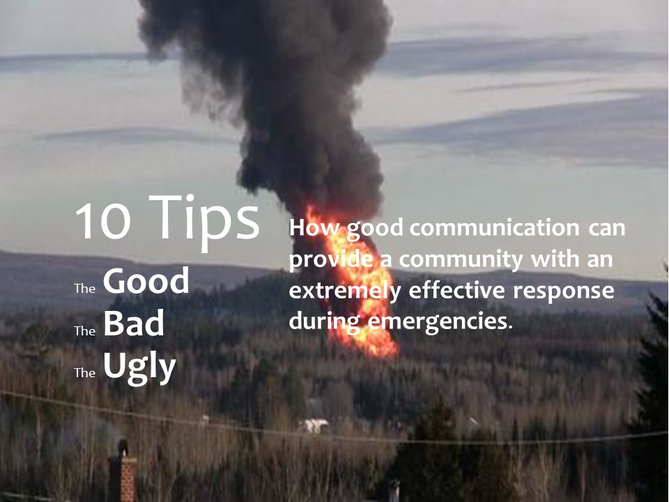 How good communication can provide a community with an extremely effective response during emergencies.