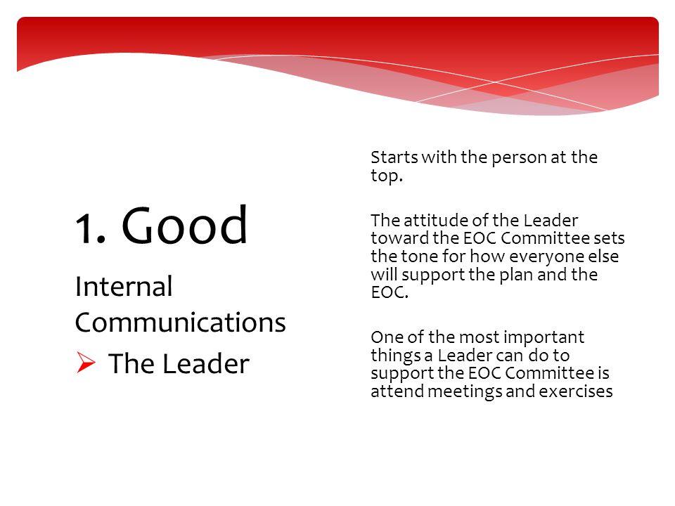 1. Good Internal Communications The Leader