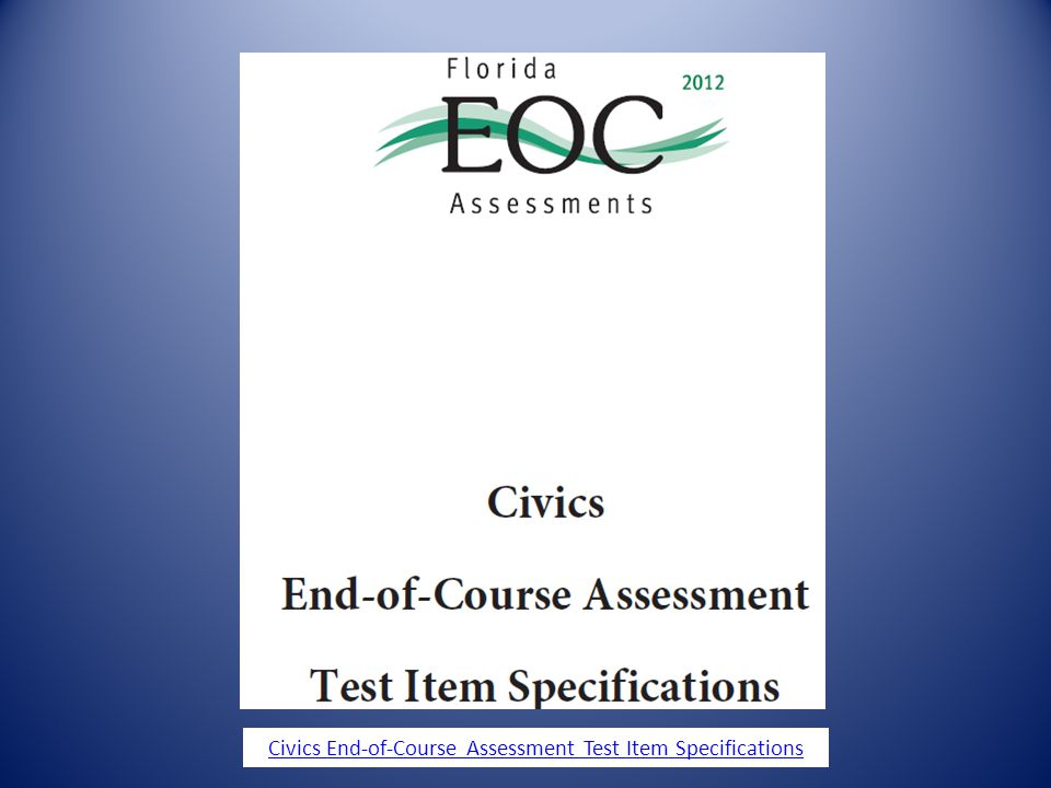 Civics End-of-Course Assessment Test Item Specifications