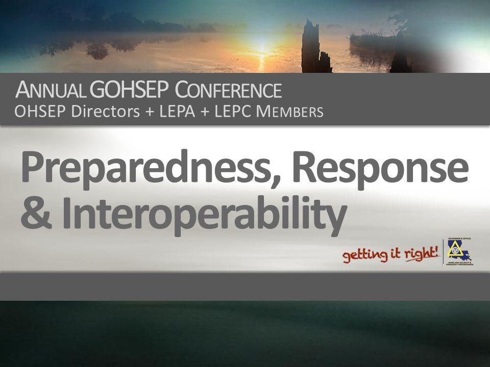 Preparedness, Response & Interoperability