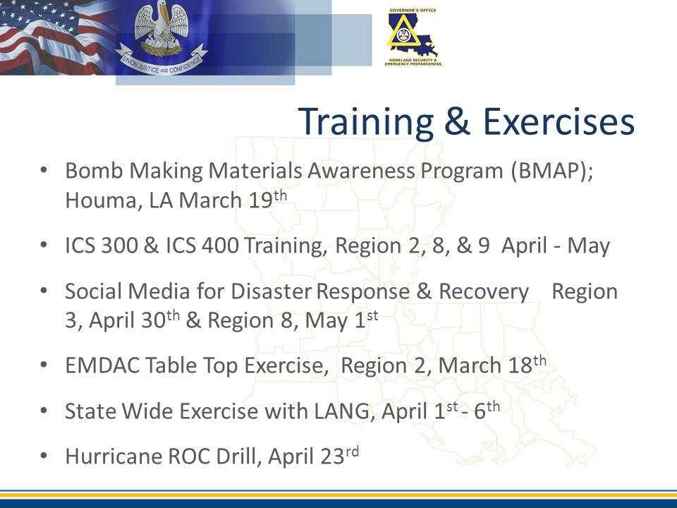 Training & Exercises Bomb Making Materials Awareness Program (BMAP); Houma, LA March 19th.
