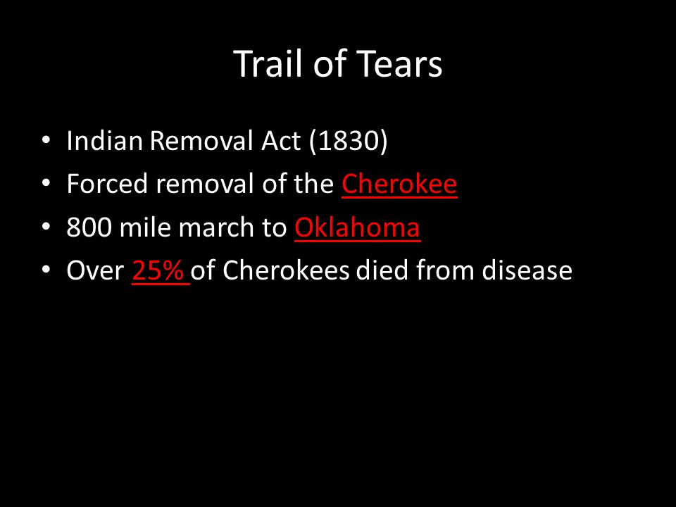 Trail of Tears Indian Removal Act (1830)