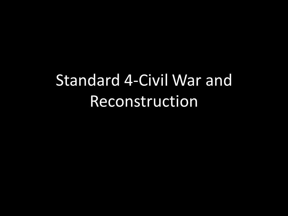 Standard 4-Civil War and Reconstruction