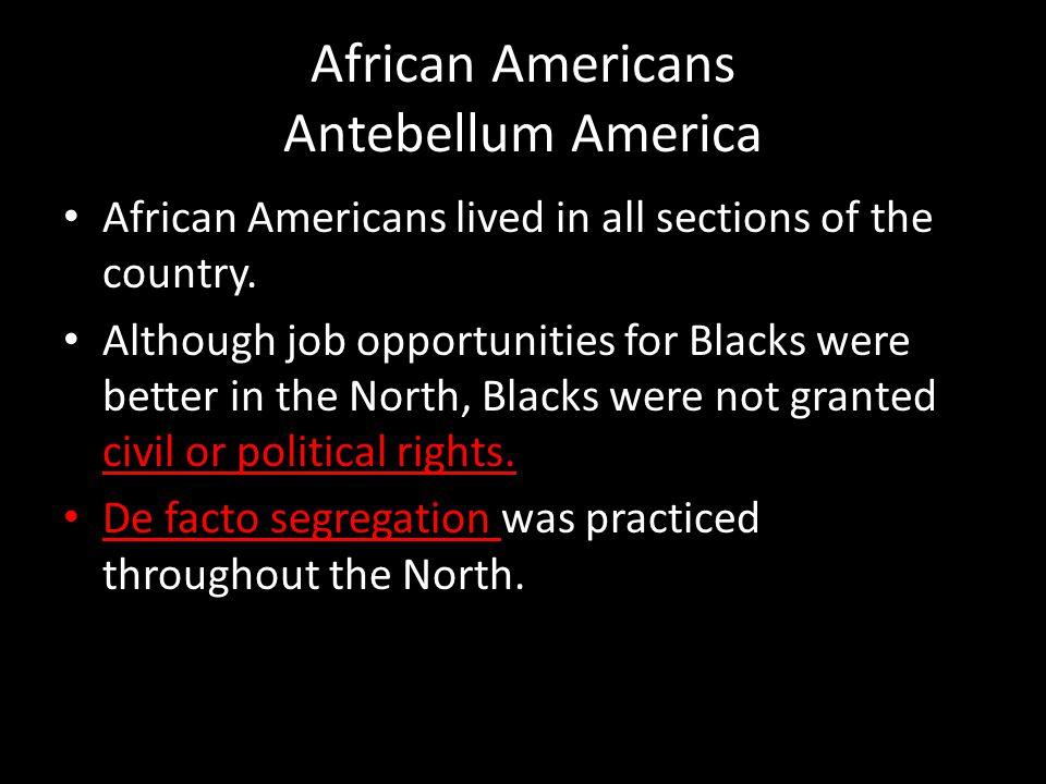 African Americans Antebellum America
