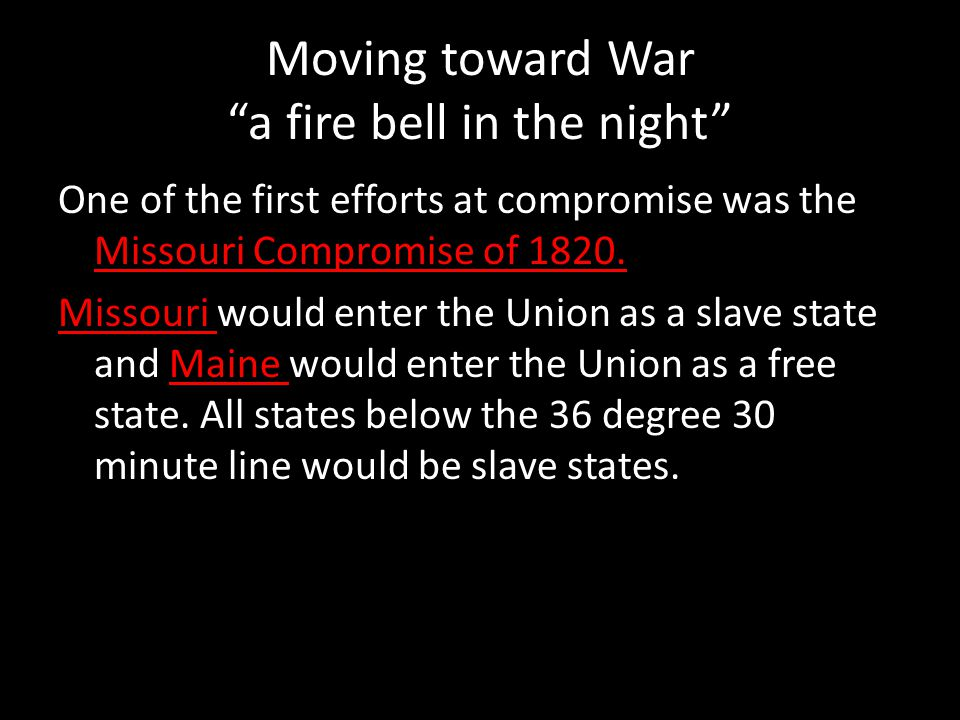 Moving toward War a fire bell in the night