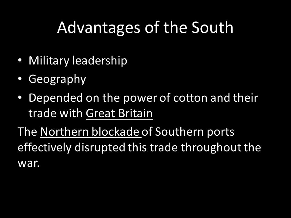 Advantages of the South