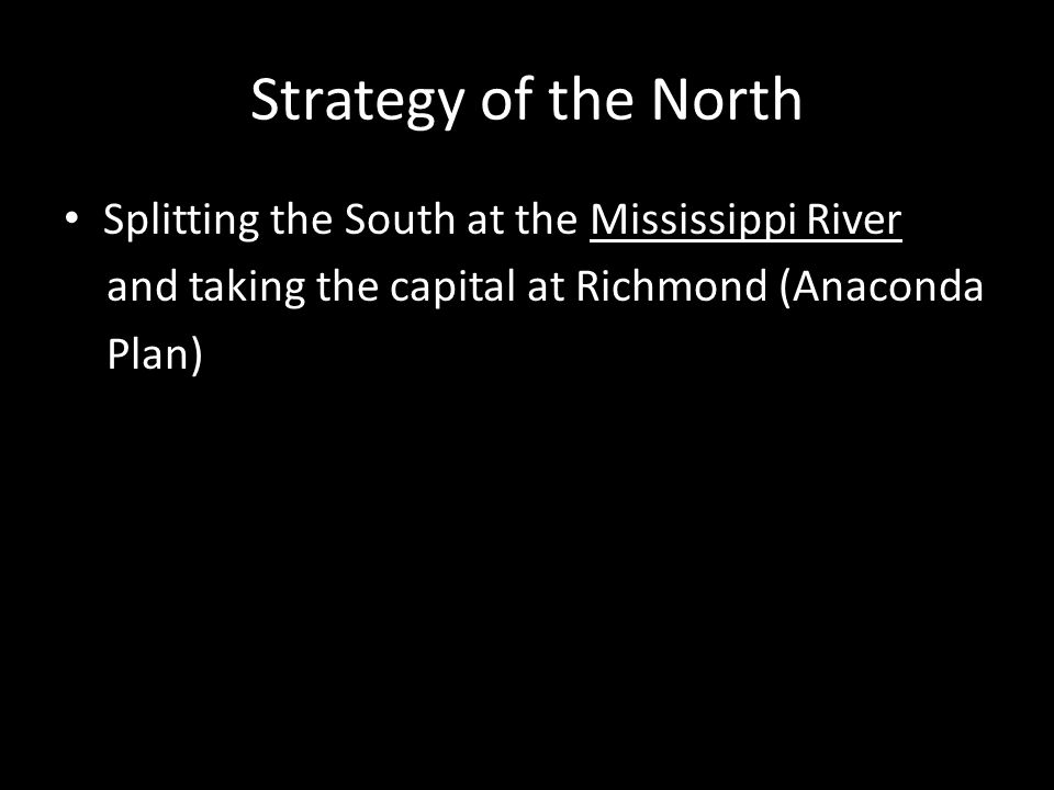 Strategy of the North Splitting the South at the Mississippi River
