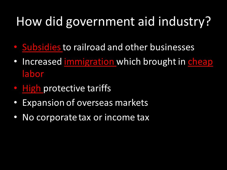 How did government aid industry