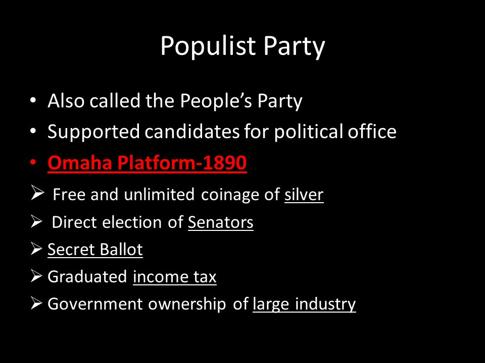 Populist Party Also called the People's Party