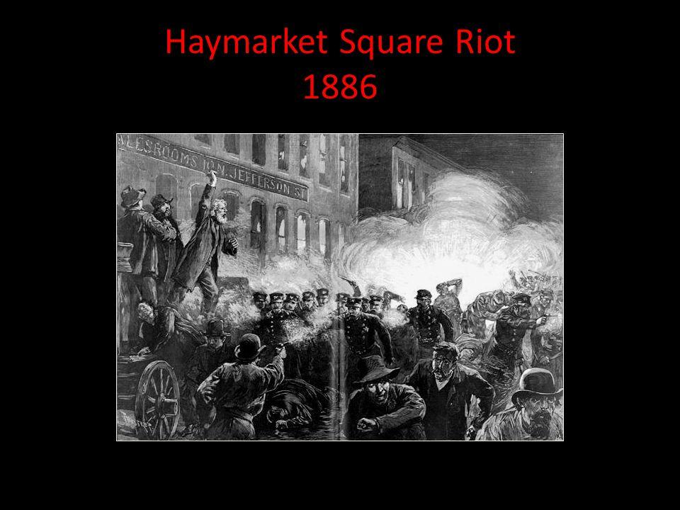 Haymarket Square Riot 1886