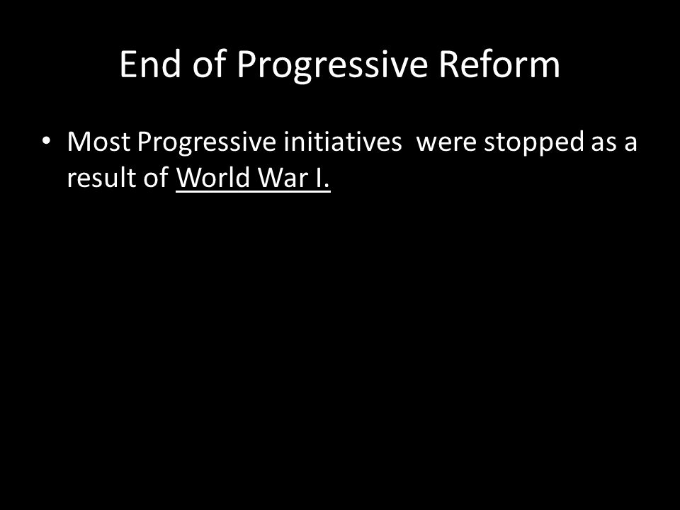 End of Progressive Reform