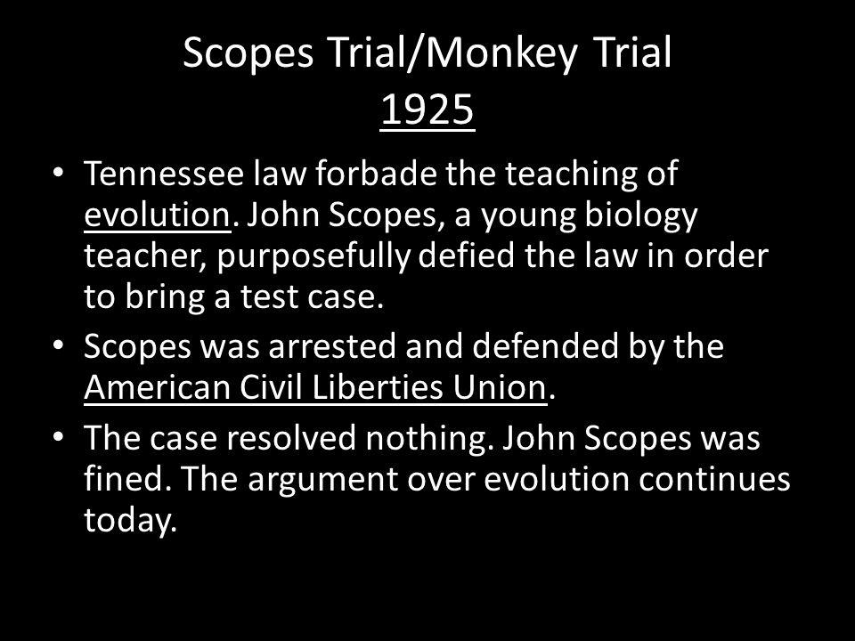 Scopes Trial/Monkey Trial 1925