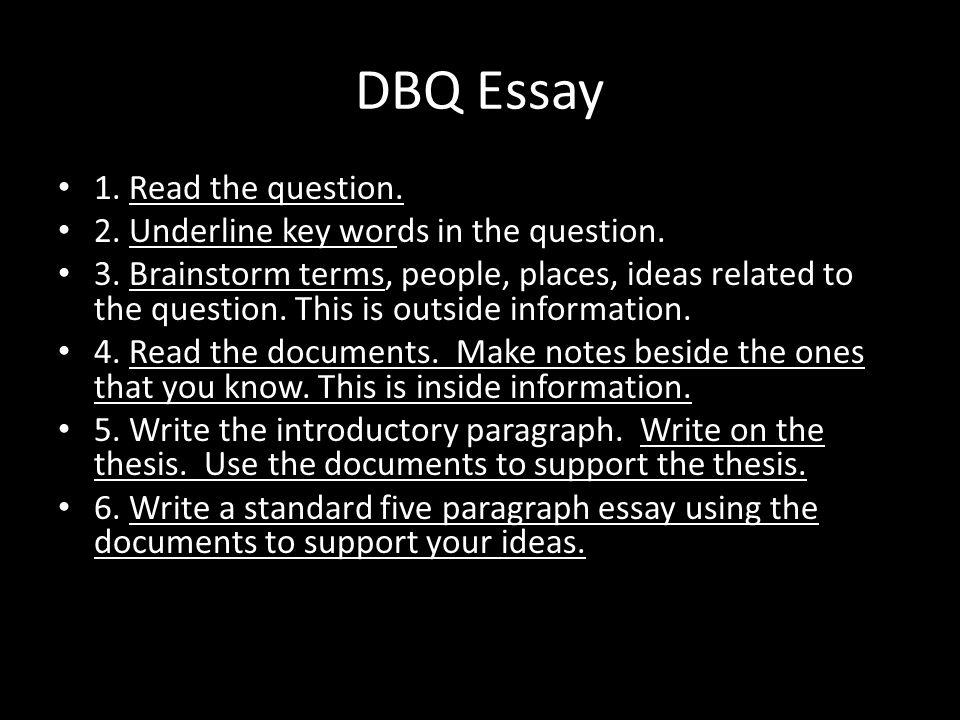 DBQ Essay 1. Read the question.