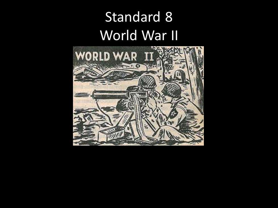 Standard 8 World War II